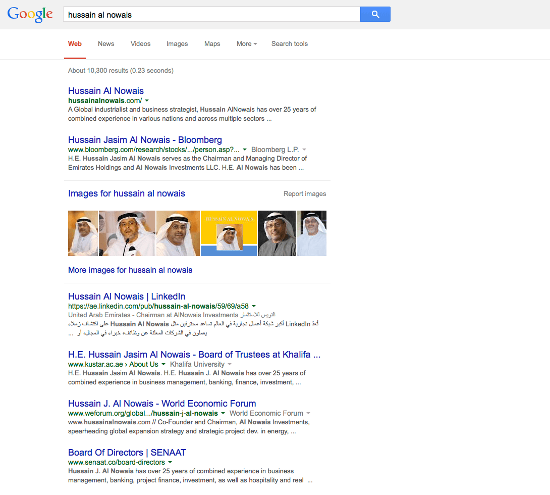 Current Google search result for Hussain Al Nowais as of the date of this article. Notice the Bloomberg site from the task above ranking second only to his official website. LinkedIn appears just under the image results with the board of directors for SENAAT also appearing on page one.